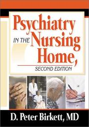 Psychiatry in the Nursing Home by D. Peter Birkett
