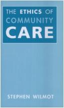 The Ethics of Community Care PDF