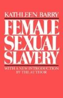 Female sexual slavery by Kathleen Barry