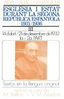 Esglesia i estat durant la Segona Republica espanyola 1931-1936 by Francesc Vidal i Barraquer