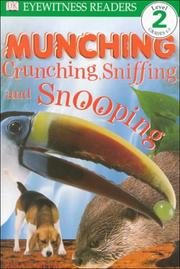 Cover of: DK Readers: Munching, Crunching, Sniffing, and Snooping (Level 2: Beginning to Read Alone) | Brian Moses