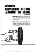 Automotive suspensions, steering, alignment, and brakes by Walter E. Billiet