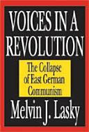 Voices in a revolution by Melvin J. Lasky