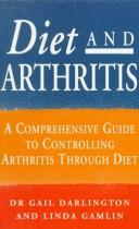 Diet and arthritis by Gail Darlington