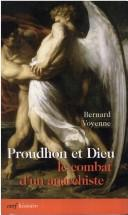 Cover of: Proudhon et Dieu by Bernard Voyenne