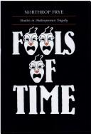 Fools of time by Northrop Frye