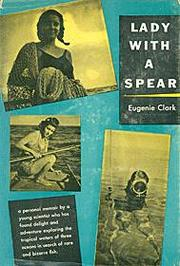 Lady with a spear by Eugenie Clark