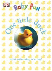 One Little Duck (DK Baby Fun) PDF