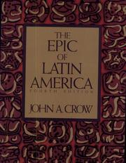 The epic of Latin America by John Armstrong Crow