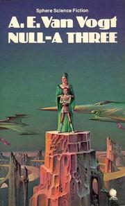 Cover of: Null-A Three by A. E. van Vogt