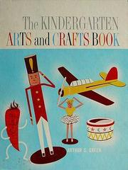 The Kindergarten Arts and Crafts Book by Arthur S. Green