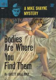 Bodies Are Where You Find Them by Brett Halliday