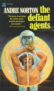 Cover of: The Defiant Agents