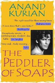 Cover of: The peddler of soaps by Anand Kurian