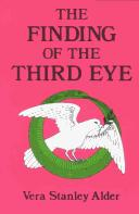 The finding of the &#39;third eye&#39; by Vera Stanley Alder