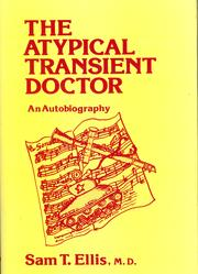 The atypical transient doctor by Sam T Ellis