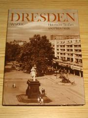 Dresden by Waltraud Volk