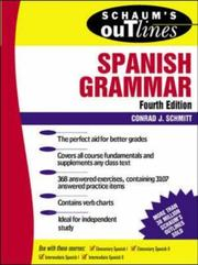 Schaum's outline of Spanish grammar by Conrad J. Schmitt