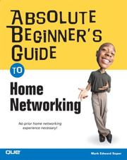 Absolute beginner's guide to home networking by Mark Edward Soper