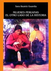 Mujeres peruanas by Sara Beatriz Guardia