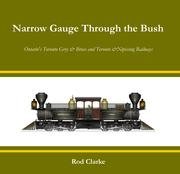Narrow gauge through the bush by Rod Clarke