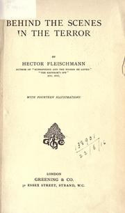Behind the scenes in the terror by Fleischmann, Hector