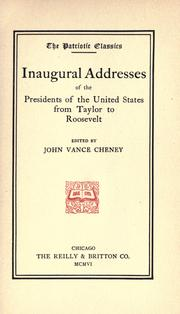 Inaugural addresses of the presidents of the United States by President of the United States