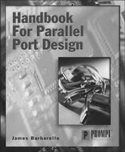 Handbook for parallel port design by James J. Barbarello