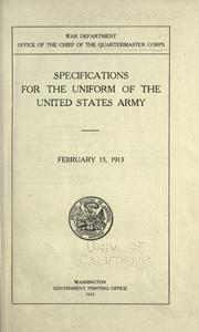 Specifications for the uniform of the United States army by United States. Army. Quartermaster Corps.