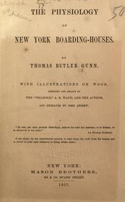 The physiology of New York boarding-houses by Thomas Butler Gunn