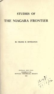 Cover of: Studies of the Niagara frontier by Frank H. Severance