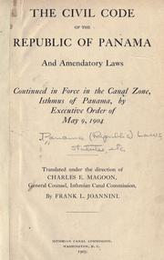 The civil code of the republic of Panama and amendatory laws continued in force in the Canal zone, Isthmus of Panama PDF