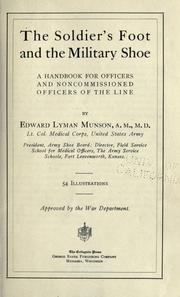 The soldier's foot and the military shoe by Munson, Edward Lyman