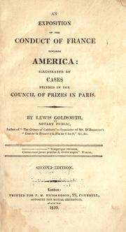 An exposition of the conduct of France towards America by Lewis Goldsmith