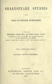 Shakespeare studies, and essay on English dictionaries by T. Spencer Baynes