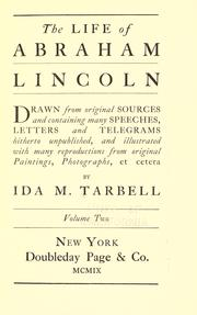 The life of Abraham Lincoln by Ida M. Tarbell