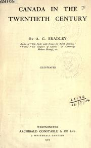 Canada in the twentieth century by A. G. Bradley