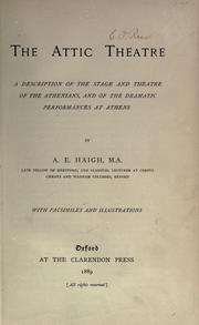 The Attic theatre by A. E. Haigh
