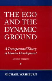 The ego and the dynamic ground by Michael Washburn