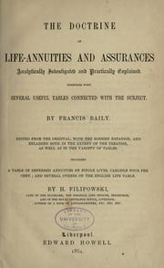 The doctrine of life-annuities and assurances by Baily, Francis