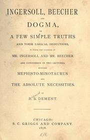 Ingersoll, Beecher, and dogma .. by R. S. Dement