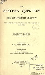 The Eastern question in the eighteenth century by Albert Sorel