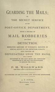 Cover of: Guarding the mails by P. H. Woodward