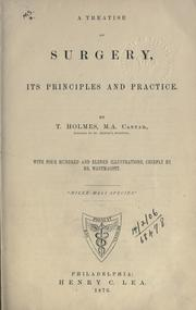 A treatise on surgery by Timothy Holmes