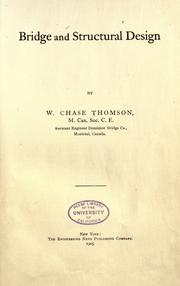 Bridge and structural design by W. Chase Thomson