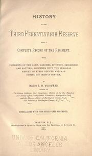 History of the Third Pennsylvania Reserve by E. M. Woodward