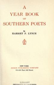 Cover of: A year book of southern poets by Harriet Powe Lynch