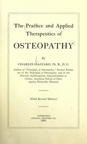 The practice and applied therapeutics of osteopathy by Charles Hazzard