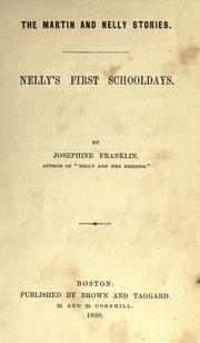 Nelly&#39;s first schooldays by Josephine Franklin