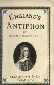 Cover of: England's antiphon by George MacDonald